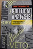 A New Dictionary of Political Analysis, Roberts, Geoffrey and Edwards, Alistair, 0340528605