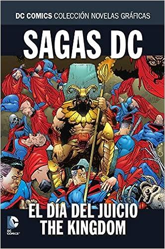Descargar Gratis Libros Colección Novelas Gráficas - Especial Sagas Dc: El Día Del Juicio/the Kingdom Pagina Epub