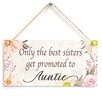 Handmade Plaque Only the best friends promoted to Auntie Gift New Baby Sign