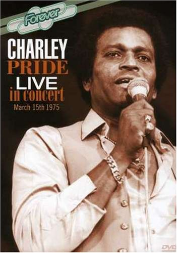 Charley Pride: Live In Concert March 15th 1975 by Forever DVD Nl