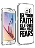S7 Case Hard PC Cover Protective Case for Samsung Galaxy S7 Let Your Faith be Bigger than Your Fears
