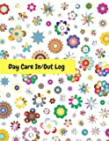 Day Care In/Out Log: Track the attendance of children at your facility