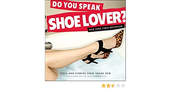 e705ffe6d2e562 Do You Speak Shoe Lover   Style and Stories from Inside DSW  Linda Meadow