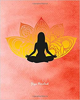 Yoga Notebook: Yoga Namaste Gift Appreciation Note Book Pad ...