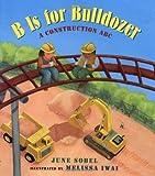 B Is for Bulldozer, June Sobel, 0152022503