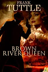 Brown River Queen (The Markhat Files Book 7)