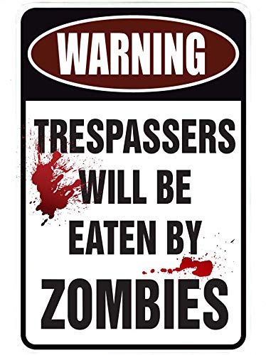 Warning Eaten By Zombies - Funny Metal Sign for your garage, man cave, yard or wall. By Sign -