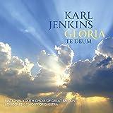 Karl Jenkins: Gloria / Te Deum
