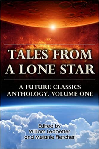 Download Tales From a Lone Star (A Future Classics Anthology Book 1) PDF, azw (Kindle)