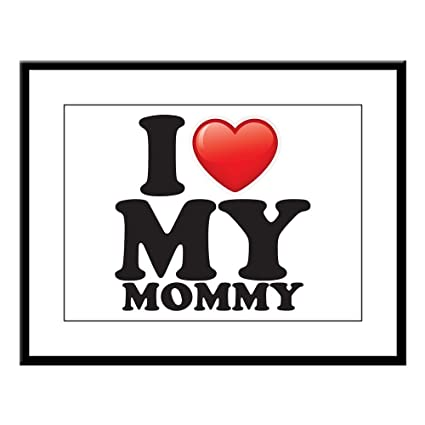 Amazon.com: Large Framed Print I Love My Mommy Mom Mother Heart ...