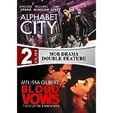 Alphabet City / Blood Vows: The Story of a Mafia Wife - 2 DVD Set