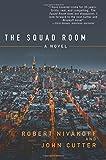 download ebook the squad room: a novel by john cutter (2016-05-23) pdf epub