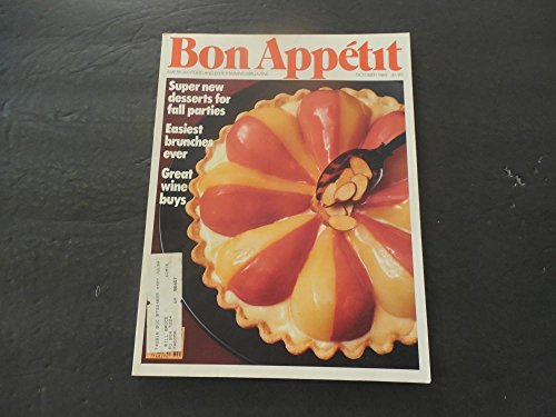 - Bon Appetit Oct 1983 Desserts For Fall Parties; Brunches; Wine Buys