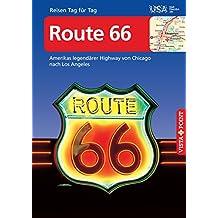 Route 66 - VISTA POINT Reiseführer Reisen Tag für Tag: Amerikas legendärer Highway von Chicago nach Los Angeles