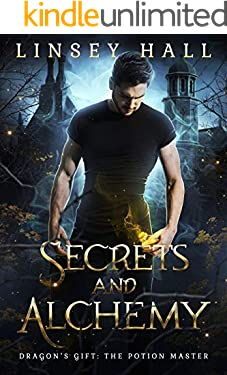 Secrets and Alchemy (Dragon's Gift: The Potion Master Book 1)
