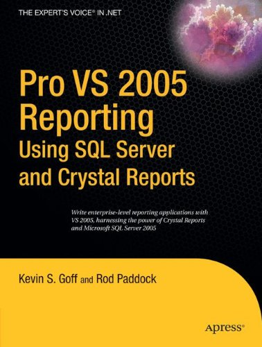 Pro VS 2005 Reporting using SQL Server and Crystal Reports