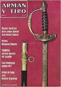 Armas Y Tiro : Resena Historica De Las Armas Blancas De La
