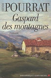 Gaspard des montagnes par Pourrat