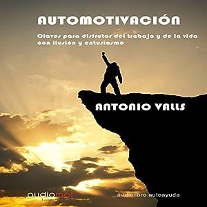 Automotivación [Self-Motivation] Audiobook
