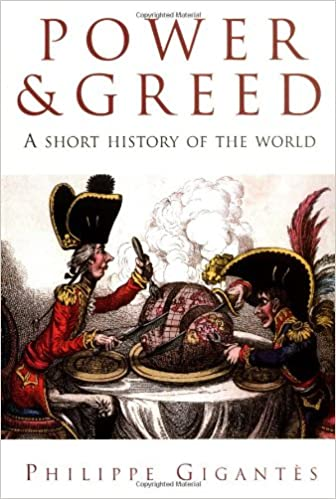 amazon com power and greed a short history of the world