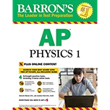 Barron's AP Physics 1 with Online Tests