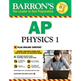 Barron's AP Physics 1 with Online Tests (Barron's AP Physics 1 and 2)