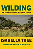 img - for Wilding: Returning Nature to a Farm book / textbook / text book