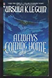 Always Coming Home, Ursula K. Le Guin, 0553262807