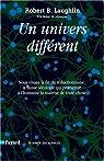 Un univers différent par Laughlin