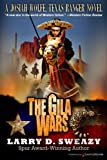 img - for The Gila Wars (A Josiah Wolfe, Texas Ranger Novel) (Volume 6) book / textbook / text book