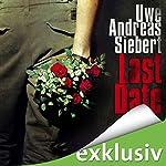 Last Date | Uwe Andreas Siebert