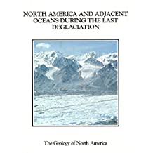 North America and Adjacent Oceans During the Last Deglaciation