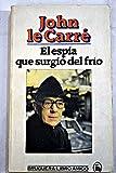 El Espia Que Surgio Del Frio/the Spy Who Came in from the Cold