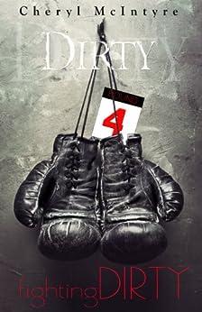 Fighting Dirty by [McIntyre, Cheryl]