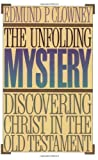 Unfolding Mystery, Edmund P. Clowney, 0875521746