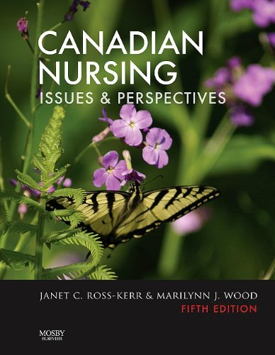 Canadian Nursing: Issues and Perspectives