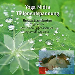 Yoga Nidra Tiefenentspannung Hörbuch