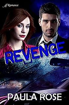 Revenge by [Rose, Paula]