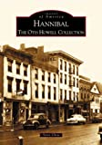 Hannibal: The Otis Howell Collection  (MO) (Images of America)