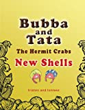 Bubba and Tata the Hermit Crabs, Tristen And Tahleez, 1463423519