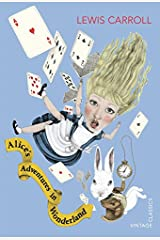 Alice's Adventures in Wonderland (Vintage Classics) Paperback