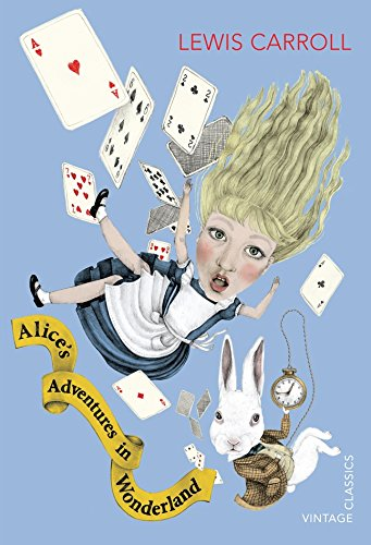 Alice's Adventures in Wonderland and Through the Looking Glass (Vintage Children's Classics) ebook