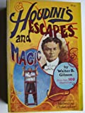 Houdini's Escapes and Magic, Walter B. Gibson, 0308102207