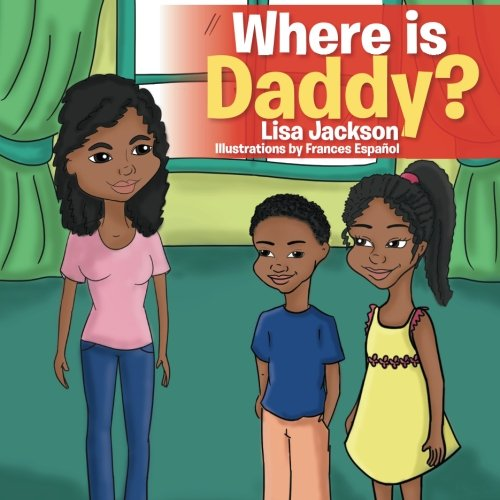 Read Online Where is Daddy? PDF