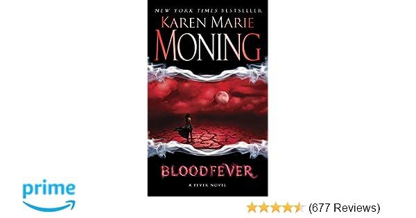 Bloodfever: Fever Series Book 2: Karen Marie Moning: 9780440240990:  Amazon.com: Books