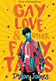 Gay Love and Other Fairy Tales (English Edition)