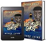 Captain Angus, The Lighthouse Ghost