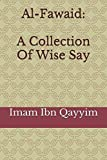 Al-Fawaid: A Collection Of Wise Say