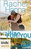 Hope Falls: Waiting For You (Kindle Worlds Novella)