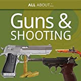 All About Guns & Shooting
